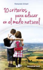 10 Criterios para educar en el medio natural PDF iBook EPUB por Fernando echarri