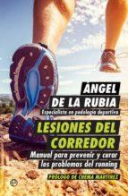 lesiones del corredor angel de la rubia 9788490605011