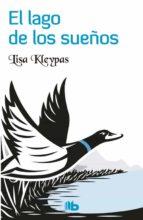 el lago de los sueños-lisa kleypas-9788490703311