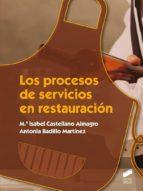 los procesos de servicios en restauracion maria isabel castellano almagro 9788490771211