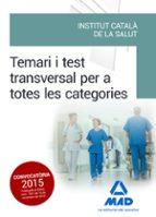 temari i test transversal per a totes les categories de l  institut català de la salut (ics) 9788490936511