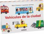 vehiculos de la ciudad-marc clamens-laurence jammes-9788491010111