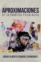 (I.B.D.) APROXIMACIONES DE LA PRACTICA PSICOLOGICA