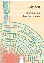 el atajo de los tardones (ebook)-javi kief-9788491150411