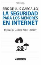 la seguridad para los menores en internet-erik de luis gargallo-9788491169611