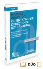 manual práctico orientativo de derecho de extranjería alfonso ortega gimenez 9788491353911