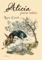 alicia para niños-lewis carroll-9788491451211