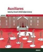 auxiliares word y excel 2010 (ejercicios) 9788491474111