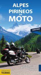 alpes y pirineos en moto 2019 pedro pardo blanco 9788491581611