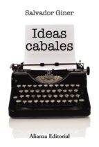 ideas cabales-salvador giner-9788491810711