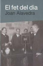El fet del dia 978-8492440511 MOBI EPUB por Joan alavedra