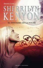 el fantasma de la noche-sherrilyn kenyon-9788492617111