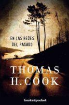 en las redes del pasado-thomas h. cook-9788492801411