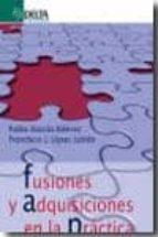 fusiones y adquisiciones en la practica francisco j. lopez lubian pablo garcia estevez 9788492954711