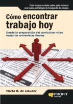 como encontrar trabajo hoy: desde la preparacion del curriculum v itae hasta las entrevistas vitales-marta r. de llauder-9788492956111