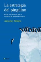 la estrategia del pinguino-antonio nuñez-9788493869311