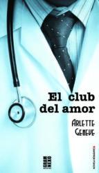el club del amor arlette geneve 9788494206511