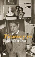 picasso y yo-salvador dali-pablo picasso-9788494366611