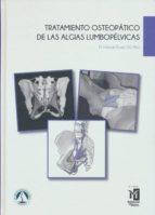 tratamiento osteopatico de las algias lumbopelvicas (4ª ed.)-francois ricard-9788494588211