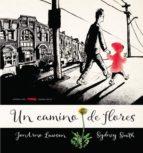 un camino de flores-jonarno lawson-9788494650611