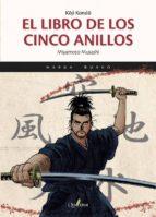 el libro de los cinco anillos (manga) miyamoto musashi 9788494716911