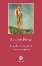 el color amaranto-antonio ferres-9788494761911