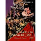el siglo de acero iii: el diablo a las puertas del cielo-hector j. castro-9788494864711
