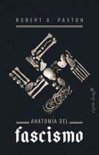 anatomia del fascismo roberto o. paxton 9788494966811