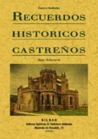 recuerdos historicos castreños: castro urdiales-javier echevarria-9788495636911