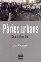 paries urbans-loïc wacquant-9788496061811