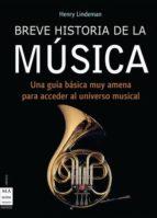 breve historia de la musica henry lindemann 9788496222311