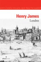 londres-henry james-9788496434011