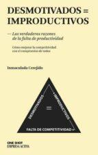 desmotivados = improductivos-inmaculada cerejido-9788496627611