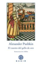 el cuento del gallo de oro-alexander sergeyevich pushkin-9788496974111