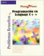 problemas resueltos de programacion en lenguaje c++-9788497322911
