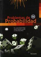 problemas de probabilidad (2ª ed.)-francisco javier martin pliego-jose maria montero lorenzo-luis ruiz-maya perez-9788497325011