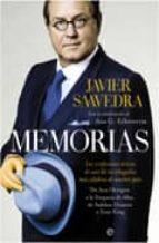 memorias: las confesiones unicas de uno de los abogados mas celeb res de nuestro pais-javier saavedra-9788497349611
