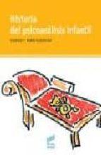 historia del psicoanalisis infantil-claudine geissmann-pierre geissmann-9788497560511