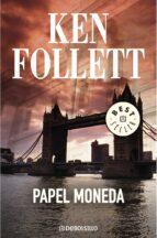 papel moneda-ken follett-9788497595711