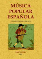musica popular española (ed. facsimil) eduardo lopez chavarri 9788497614511