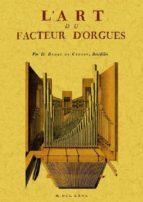 l art du facteur d orgues (ed. facsimil)-françois bedos de celles-9788497617611