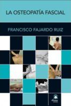 la osteopatia fascial francisco fajardo ruiz 9788498272611