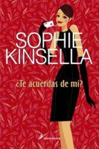 ¿te acuerdas de mi?-sophie kinsella-9788498382211