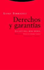 derechos y garantias (8ª ed.): la ley del mas debil luigi ferrajoli 9788498796711