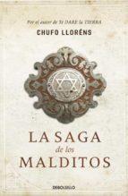 la saga de los malditos-chufo llorens-9788499086811