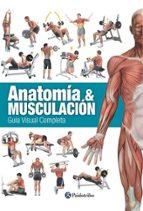 anatomía & musculación. guía visual completa (color)-ricardo canovas linares-9788499104911