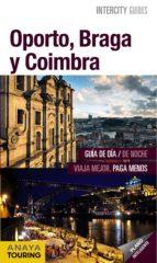 oporto, braga y coimbra 2014 (intercity guides)-9788499356211