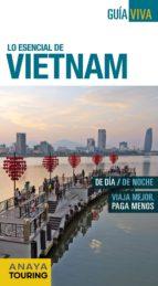 lo esencial de vietnam 2016 (guia viva) (2ª ed.)-9788499357911