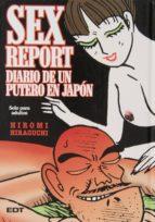 sex report. diario de un putero en japon (edición en cartoné) hiromi hiraguchi 9788499475011