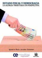 estado fiscal y democracia-ignacio ruiz-jarabo colomer-9788499850511